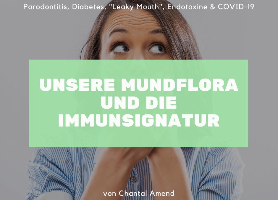 Unsere Mundflora und die Immunsignatur