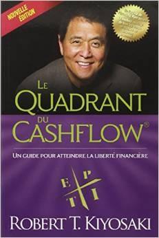 """""""Le quadrant du cashflow"""" Père riche Père pauvre 2 de Robert Kiyosaki"""