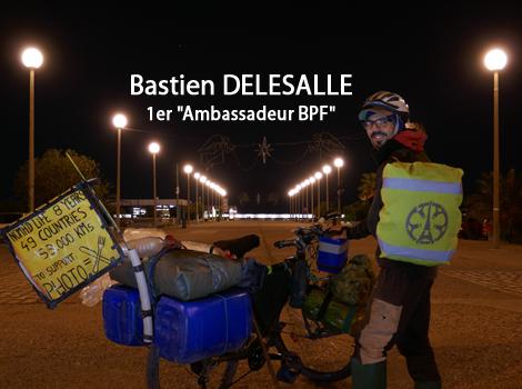 "Bastien DELESALLE, cycliste nomade et ""Ambassadeur BPF"""