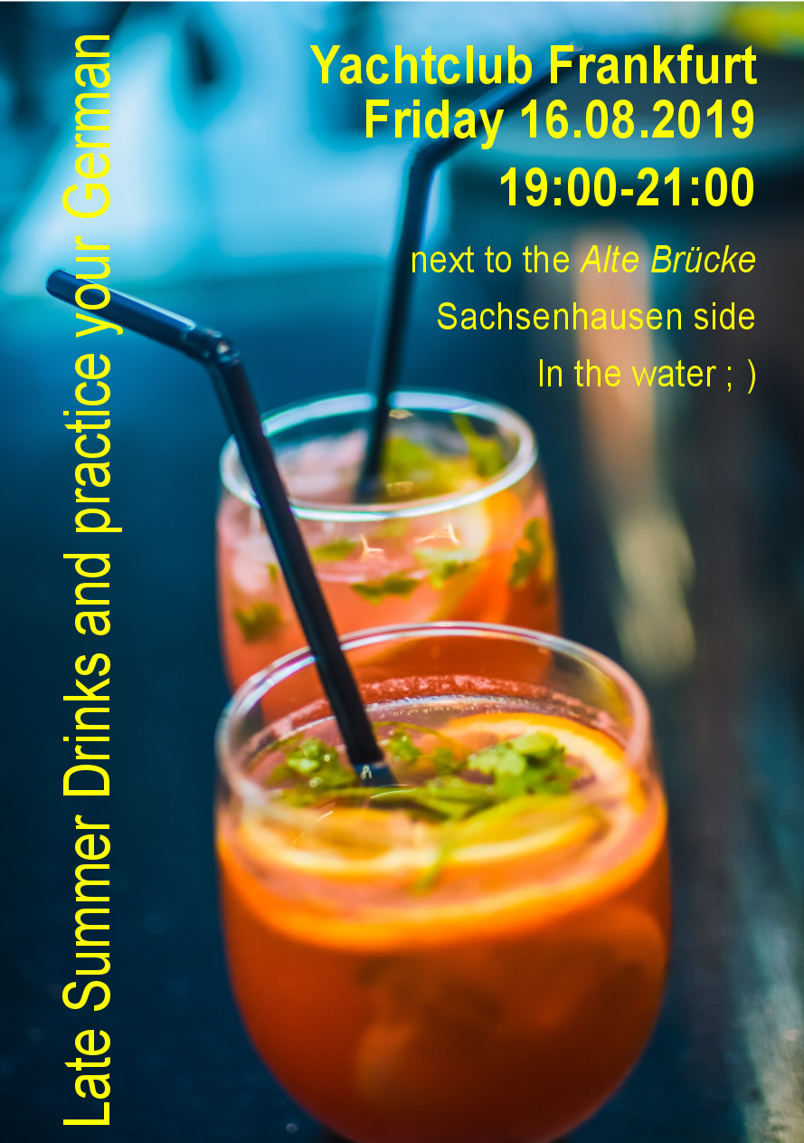 Late Summer Drinks and practice your German - at Yachtclub
