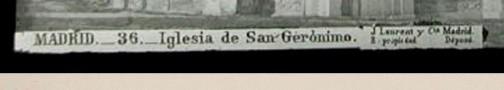 Etiqueta de J. Laurent y Cía. pegada encima de La original J. Laurent Madrid. Diapositiva de vidrio Ateneo de Madrid.