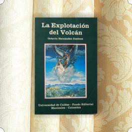 La Explotación del Volcán