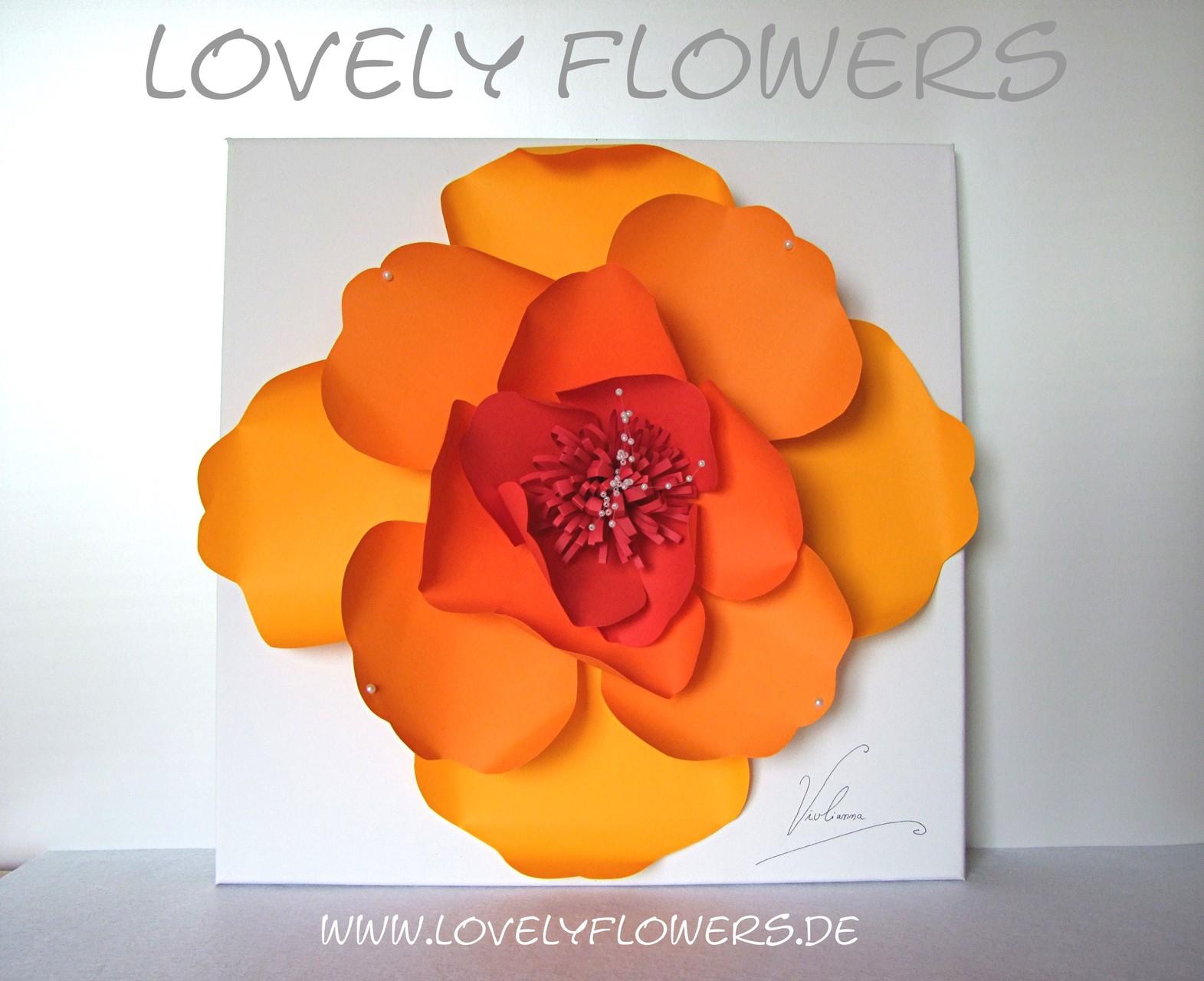 www.lovelyflowers.de - Dein Spezialist für PAPER-ART-Blumenbilder für Zuhause und Business!