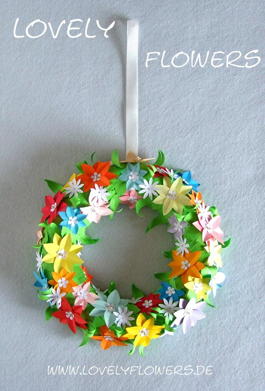 www.lovelyflowers.de - Dein Spezialist für dekorative PAPER-ART-Blumen Türkränze!