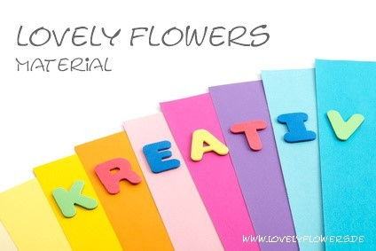 www.lovelyflowers.de verwendet nur High Quality Material!