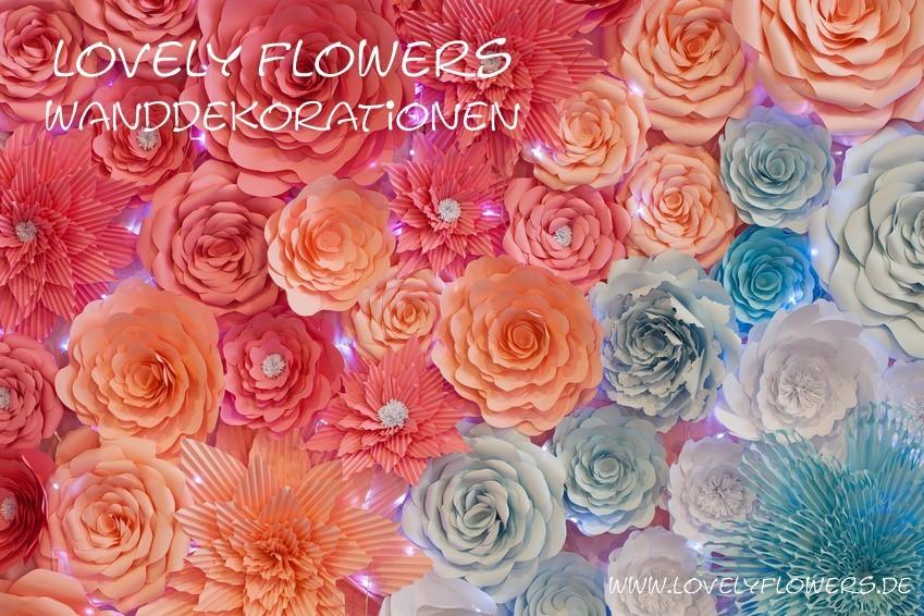 www.lovleyflowers.de - Dein Spezialist für PAPER-ART-Blumen-Wanddekorationen!
