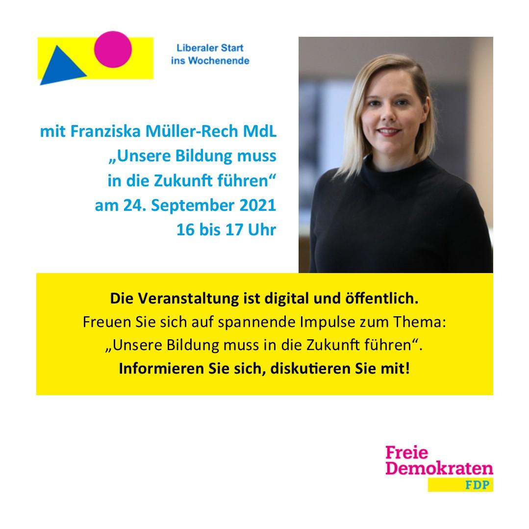 """Bildung muss in die Zukunft führen"": Liberaler Start mit Franziska Müller-Rech MdL"