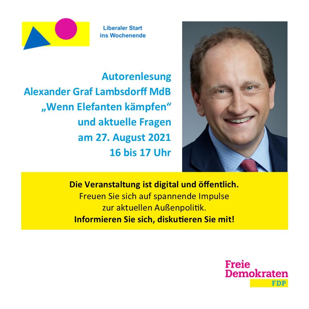 Autorenlesung zum Liberalen Start ins Wochenende mit Alexander Graf Lambsdorff MdB