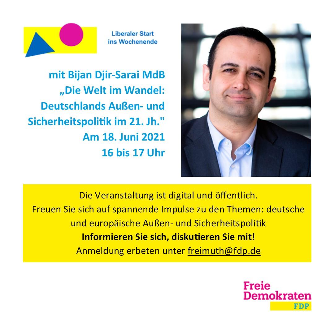 """Liberaler Start ins Wochenende mit Bijan Djir-Sarai: """"Die Welt im Wandel: Deutschlands Außen- und Sicherheitspolitik im 21. Jahrhundert"""""""