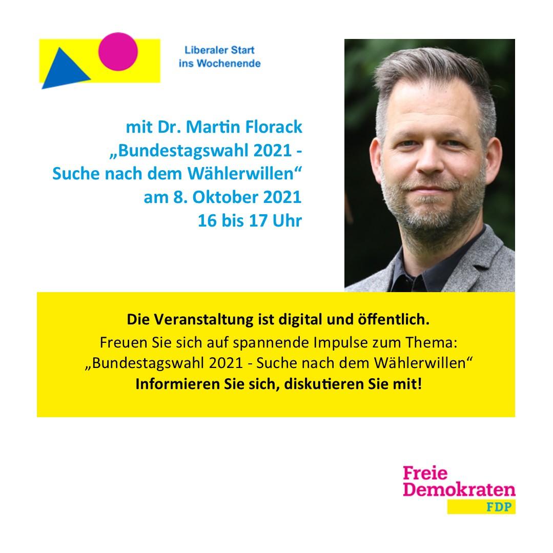 """""""Bundestagswahl 2021 – Suche nach dem Wählerwillen"""" mit Dr. Martin Florack"""