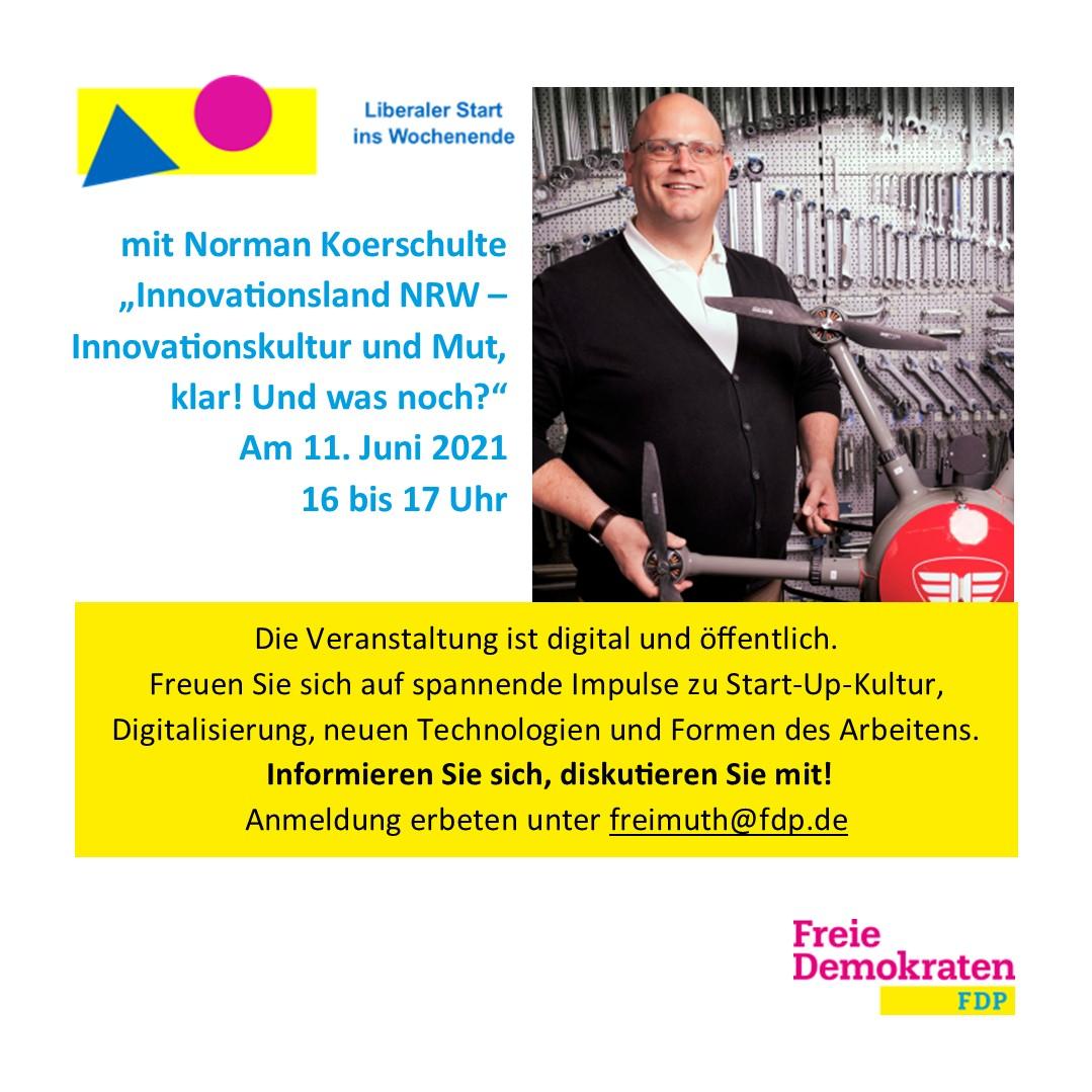 Liberaler Start ins Wochenende: Innovationsland NRW – Innovationskultur und Mut, klar! Und was noch?