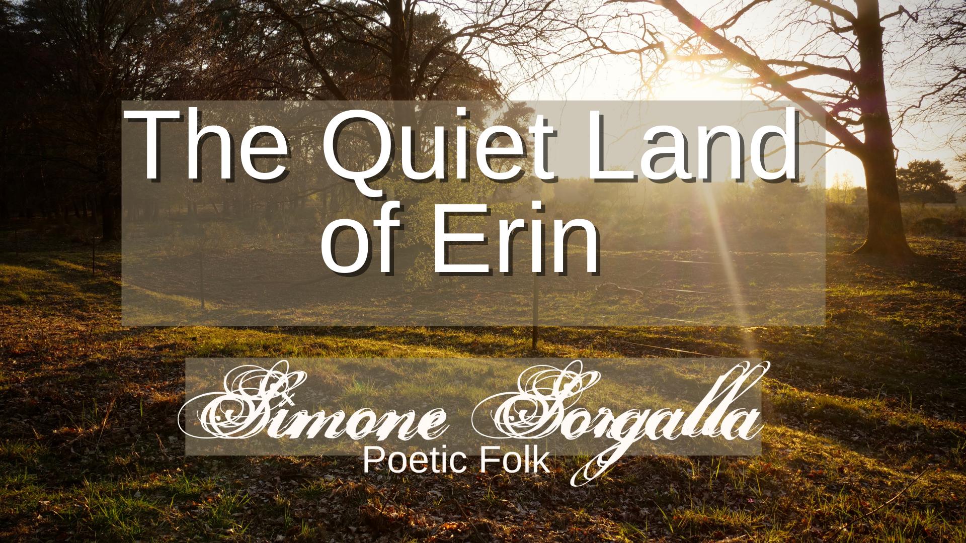 The Quiet Land of Erin im Geisterbusch