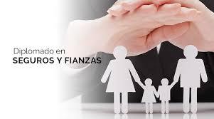 DIPLOMADO EN SEGUROS Y FIANZAS