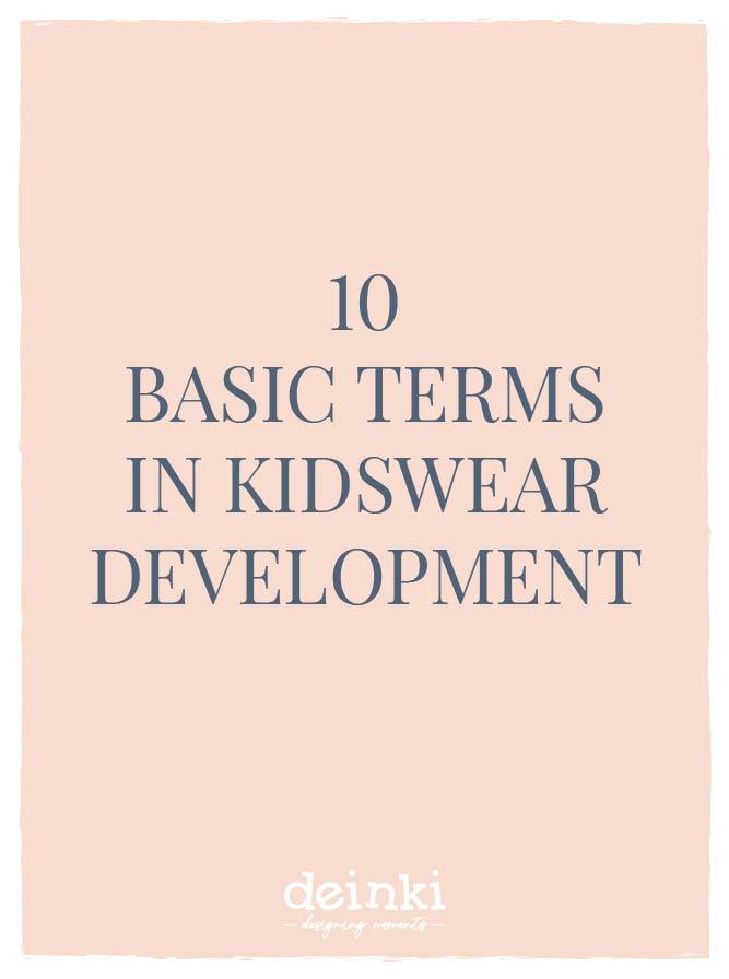 10 basic terms in kidswear development