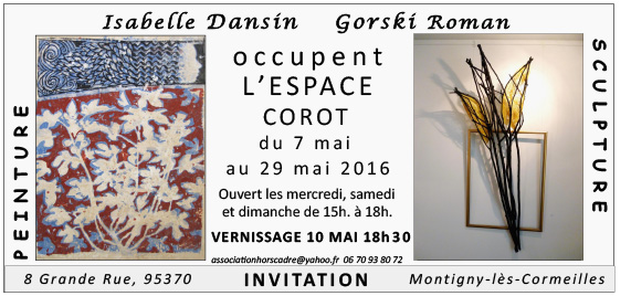 Exposition Roman Gorski - Isabelle Dansin, Espace Corot