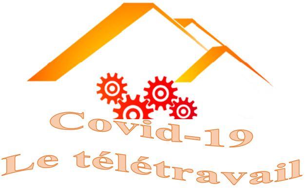 COVID-19 : Grand coup de projecteur sur le télétravail