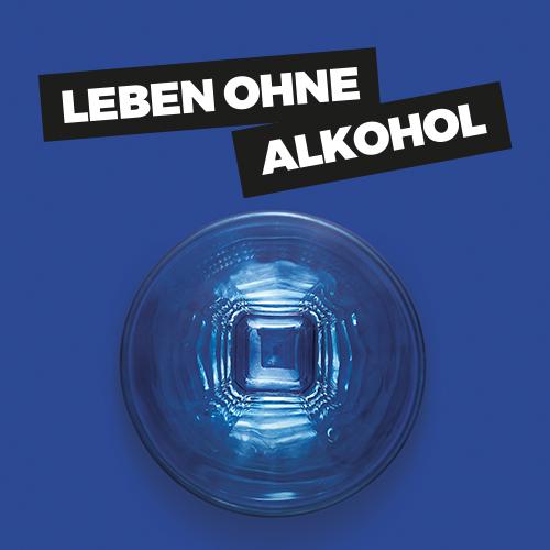 Leben ohne Alkohol