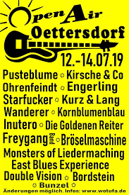 Open Air Oettersdorf 2019 Livestream mit Ohrenfeindt, Kirsche & Co., Freygang, Starfucker, Engerling, Double Vision, Bunzel, Bordstein, East Blues Experience, Monsters Of Liedermachung, Bröselmaschine, Die Goldenen Reiter, Inutero, Kornblumenblau, Wandere