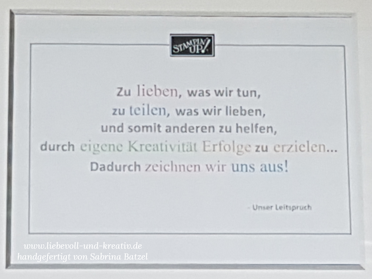 Stampin'Up! Leitspruch