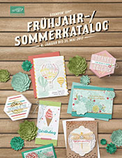 Stampin'Up Frühjahr-Sommerkatalog 2017
