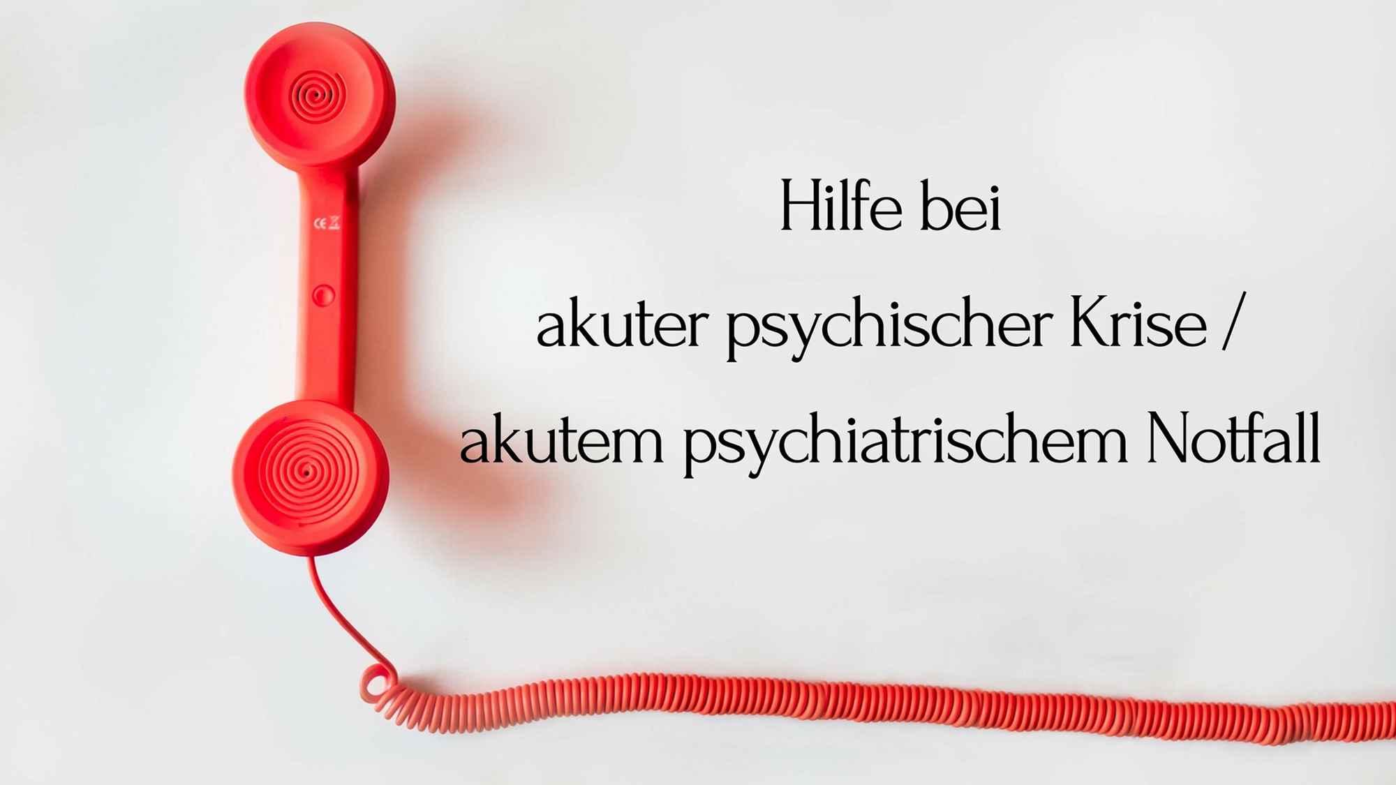 Akute Hilfe bei psychiatrischen Krisen