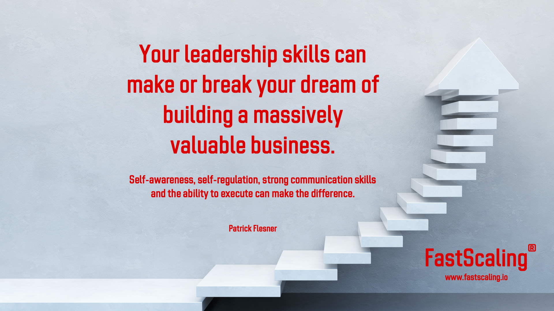 Your Leadership Skills Can Make or Break Your High Growth Dream