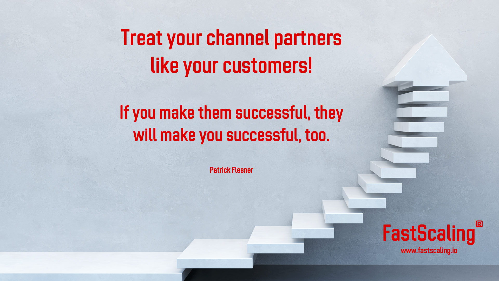 Treat Your Channel Partners like Your Customers