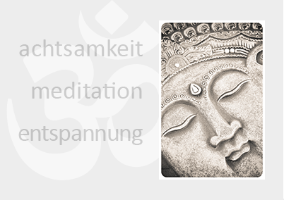 Achtsamkeit, Meditation und Entspannung - Workshop