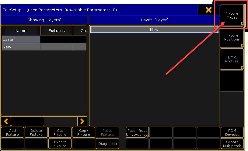 Im EditSetup Fenster oben rechts auf Fixture Types klicken