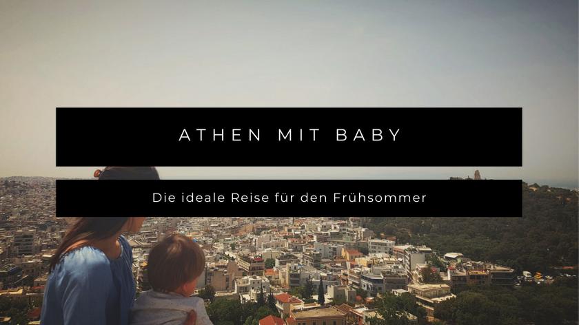 Athen mit Baby & Kleinkind
