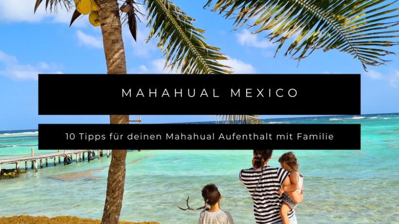 Mahahual Mexico mit Kleinkind und Kind