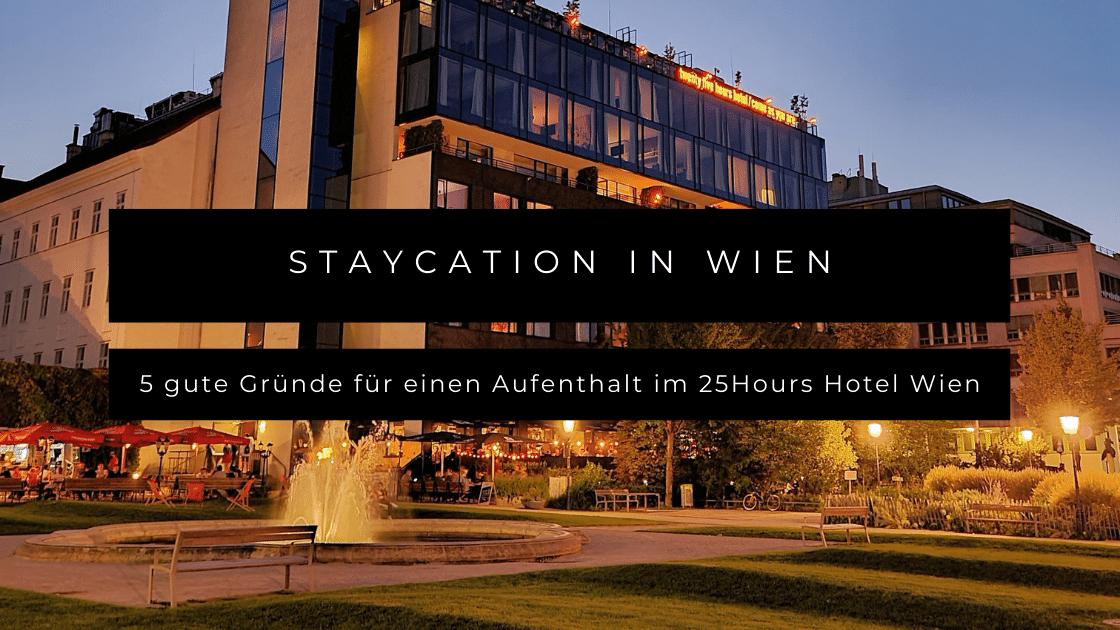 5 gute Gründe, für einen Familienaufenthalt im 25hours Hotel Wien