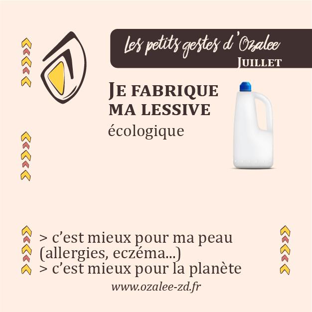 Les petits gestes d'Ozalee : en juillet, je fabrique ma lessive écologique
