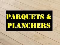 PARQUETS & PLANCHERS
