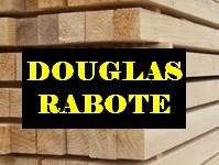 Douglas raboté