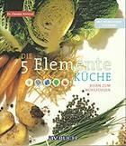 5 Elemente Küche Kinesiologie Ernährungsberatung Imst