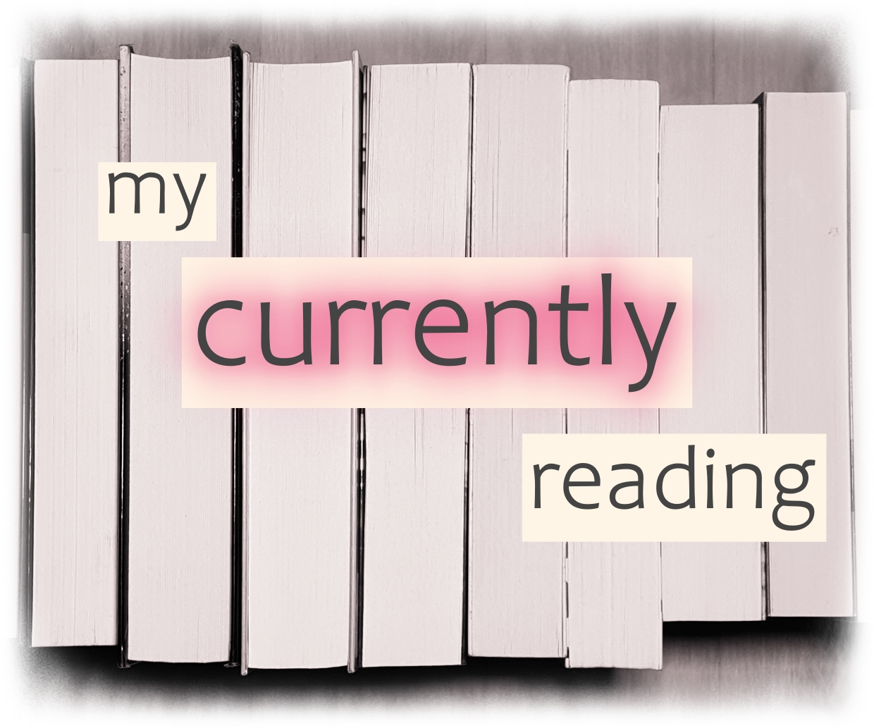 my currently reading - KW 31/21