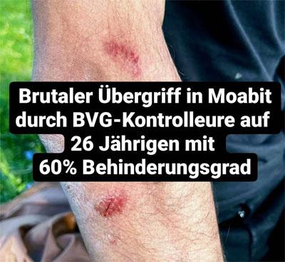 Brutaler Übergriffes von zwei BVG-Kontrolleuren in Moabit
