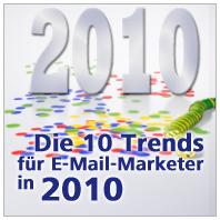 Zehn Trends, die 2010 das E-Mail-Marketing prägen werden