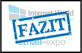 Unser Fazit: Die Trends & Mehrwerte von Internet World & Email-expo