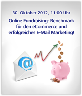 Online Fundraising als Benchmark für den eCommerce - Erfolgreiches E-Mail Marke-ting für NGOs