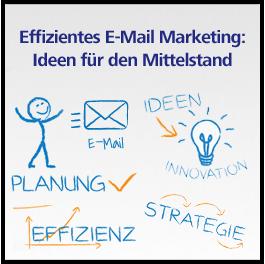 E-Mail Marketing: Die 1. Wahl für den Mittelstand