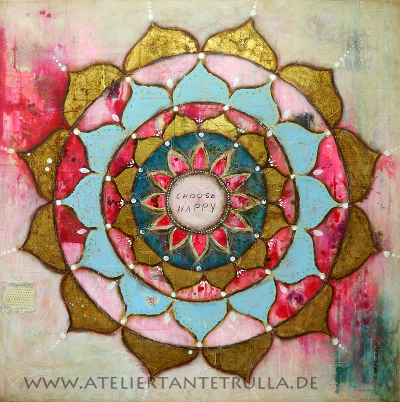 "Mandala ""Choose happy"" 2015"