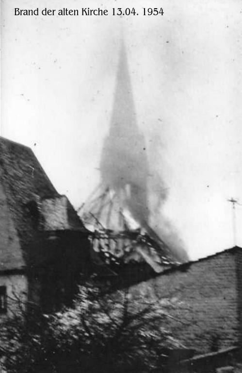 1954 Brand der alten Kirche