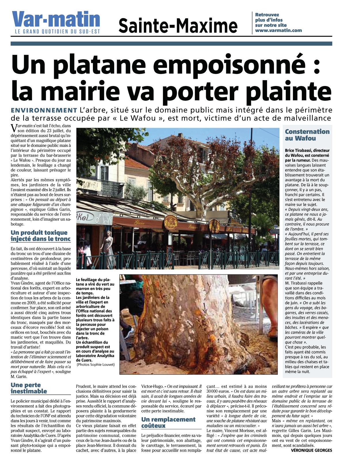 """31.07.2010 > VAR MATIN : """"Un platane empoisonné : la mairie de Sainte-Maxime va porter plainte"""""""