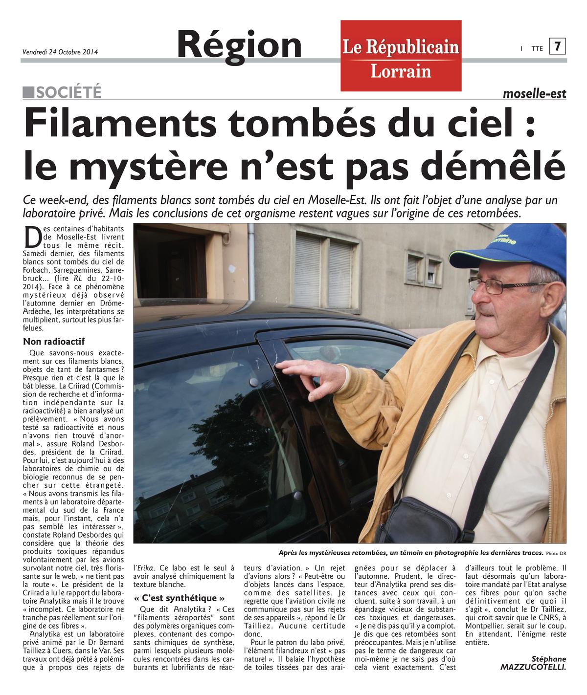 """24.10.2014 > LE RÉPUBLICAIN LORRAIN : """"Filaments tombés du ciel : le mystère n'est pas démêlé"""""""