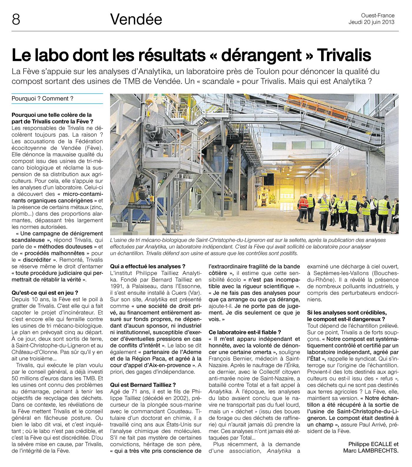 """20.06.2013 > OUEST-FRANCE Pays de la Loire : """"Le labo dont les résultats « dérangent » Trivalis"""""""