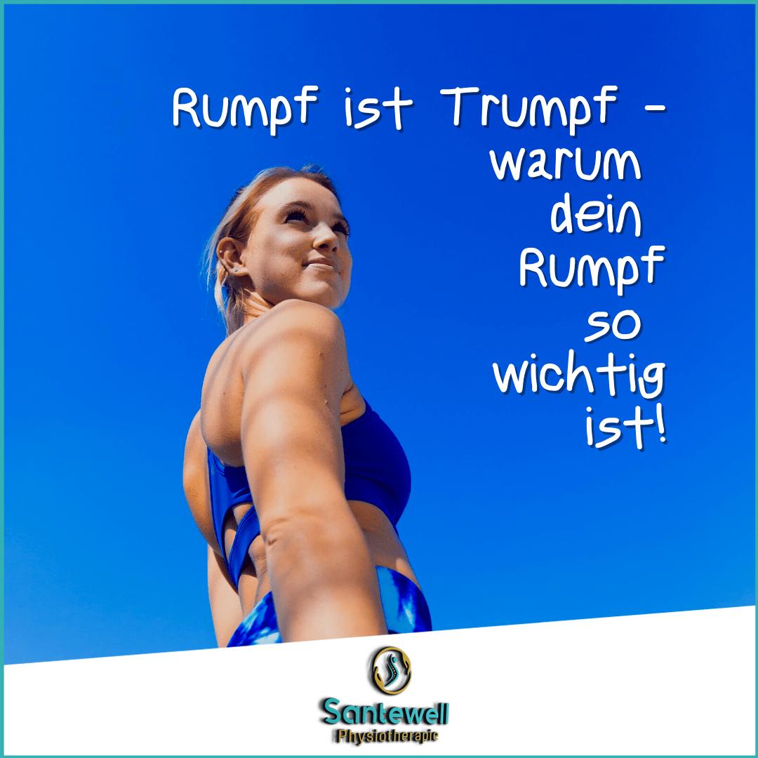 Der Rumpf ist Trumpf! Santewell Physiotherapie Basel erklärt!
