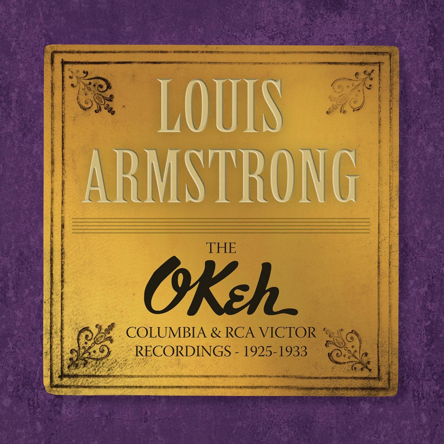 Louis Armstrong (1901-1971)  The Okeh: Columbia & RCA Victor Recordings 1925 - 1933 10 CDs