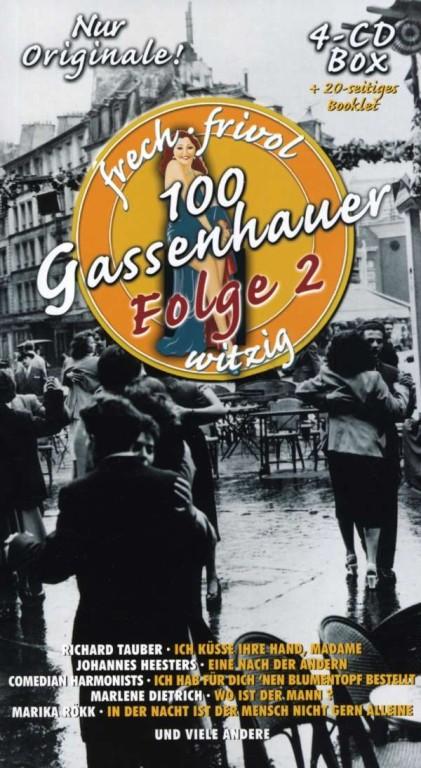 100 Gassenhauer Folge 2 - frech, frivol, witzig